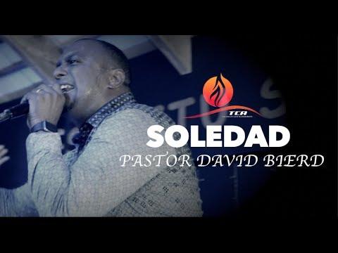 PASTOR DAVID BIERD //SOLEDAD//
