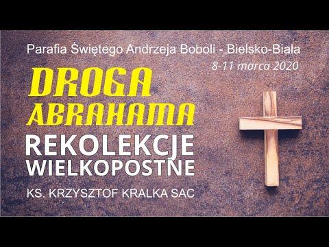 Rekolekcje Wielkopostne / 1. Dzień / 08.03.2020 (Bielsko-Biała)