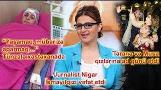 """Jurnalist Nigar İsmayılqızı vəfat etdi, """"Yaşamaq, mübarizə aparmaq…"""" Tünzalə"""