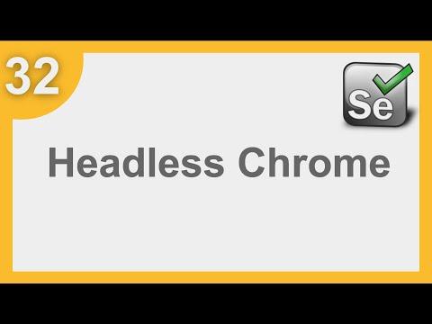 Selenium Framework For Beginners 32 | How To Use Headless Chrome With Selenium