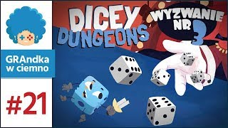 Dicey Dungeons PL #21 | Tracę HP co poziom! D: