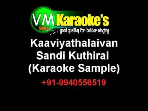 KaaviyathalaivanSandi Kuthirai Karaoke VM