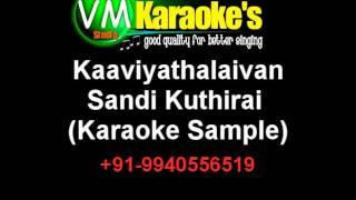 Kaaviyathalaivan Sandi Kuthirai Karaoke VM