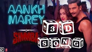 3D version  Aankh Mare   3D Audio  every music   SIMMBA    3d Audio  