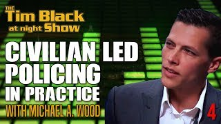 How Would Civilian Led Policing Boards Function? with Michael A. Wood