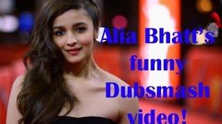 Shaandaar Alia Bhatt latest Dubsmash
