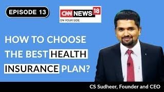 How to Choose the Best Health Insurance Plan in India | Money Doctor Show on CNN-News18 | Episode 13