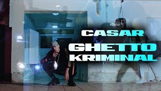 CASAR - GHETTO KRIMINAL [Official Video] (prod. by Thankyoukid)