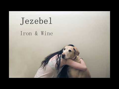 Iron & Wine - Jezebel (Sub Español - Lyrics)