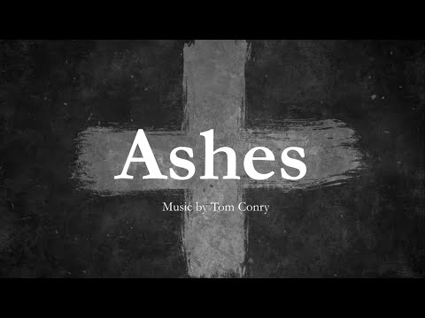 Ashes by tom conry   hymn for ash wednesday & lent   choir with lyrics   sunday 7pm choir mp3
