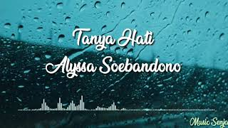Alyssa Soebandono Tanya Hati