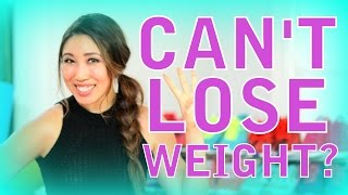 3 Unusual Reasons Why You Can't Lose Weight!