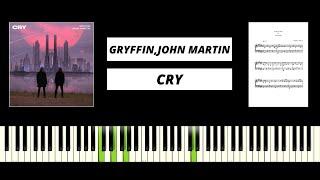Gryffin, John Martin - Cry (BEST PIANO TUTORIAL & COVER) видео