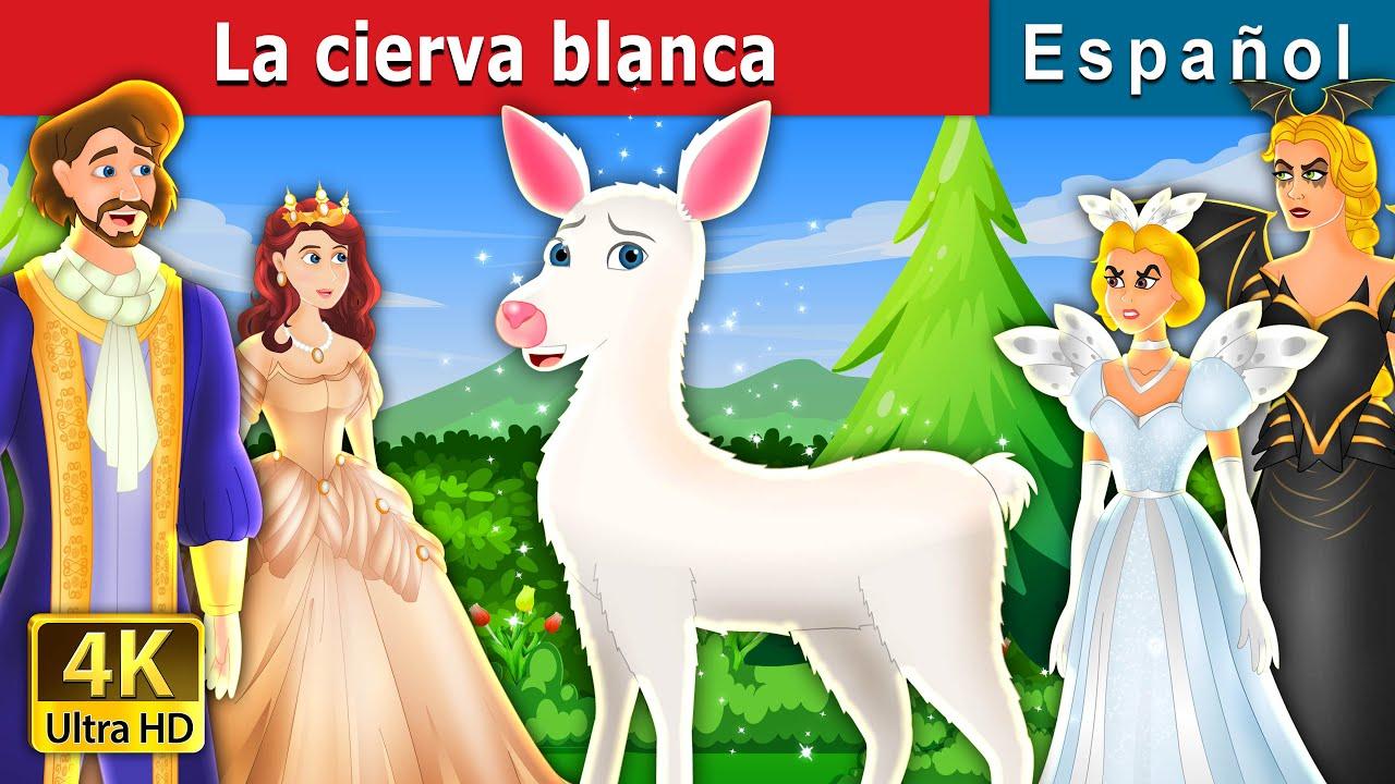 La cierva blanca | The White Doe in Spanish | Spanish Fairy Tales