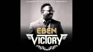 Eben – Victory Video
