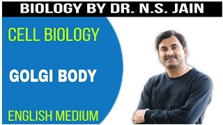 Golgi Body (Cell Biology) | Class 11+NEET | English Medium
