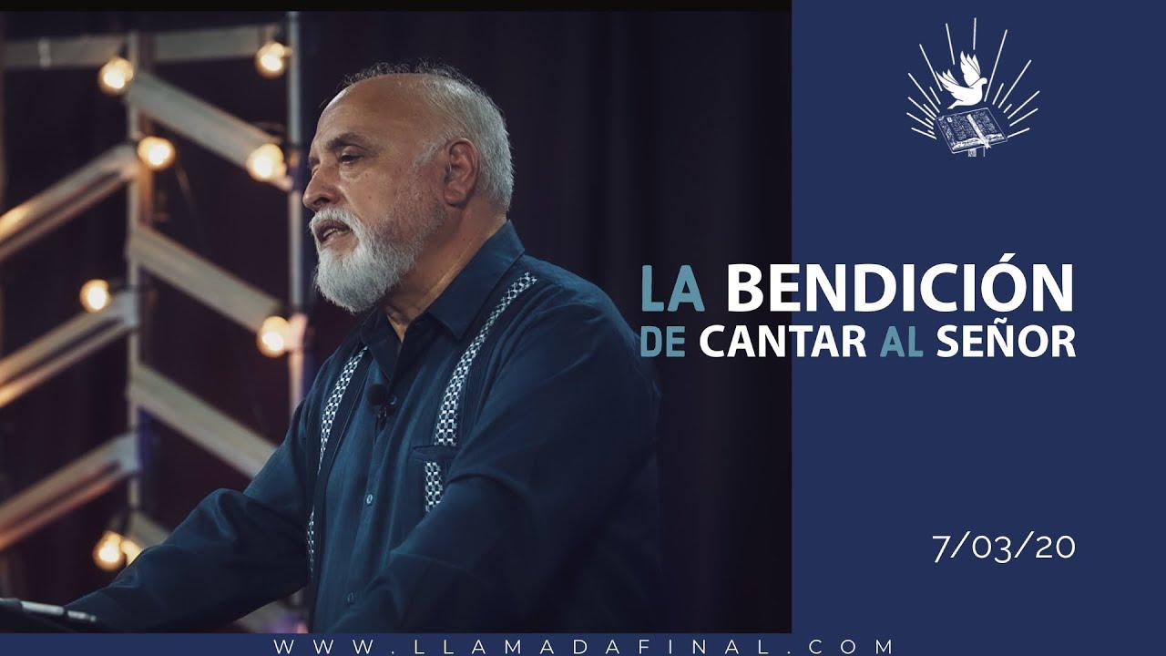 La Bendición de Cantar al Seńor | Hechos 4:19 | Ap. Otto R. Azurdia | www.llamadafinal.com
