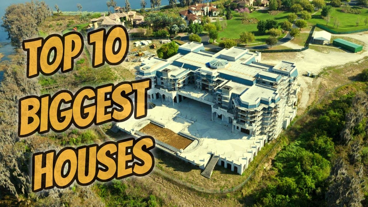 Top 10 Biggest Houses IN THE WORLD