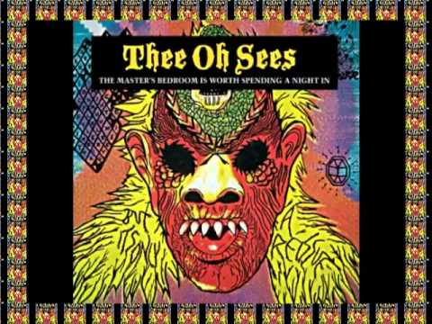 GHOST IN THE TREES - THEE OH SEES #Pangaea's People