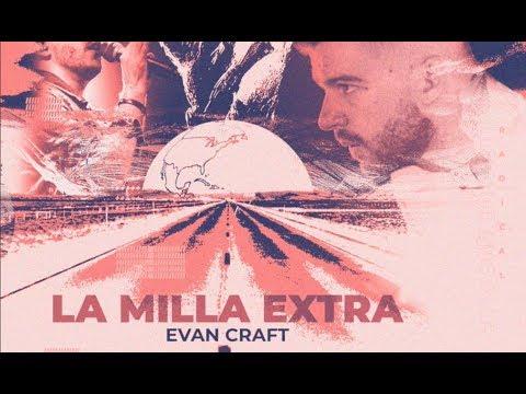 Evan Craft - La Milla Extra (Audio)