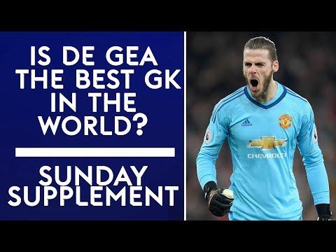 Is David De Gea the best goalkeeper in the world? | Sunday Supplement | 3rd December | Full Show
