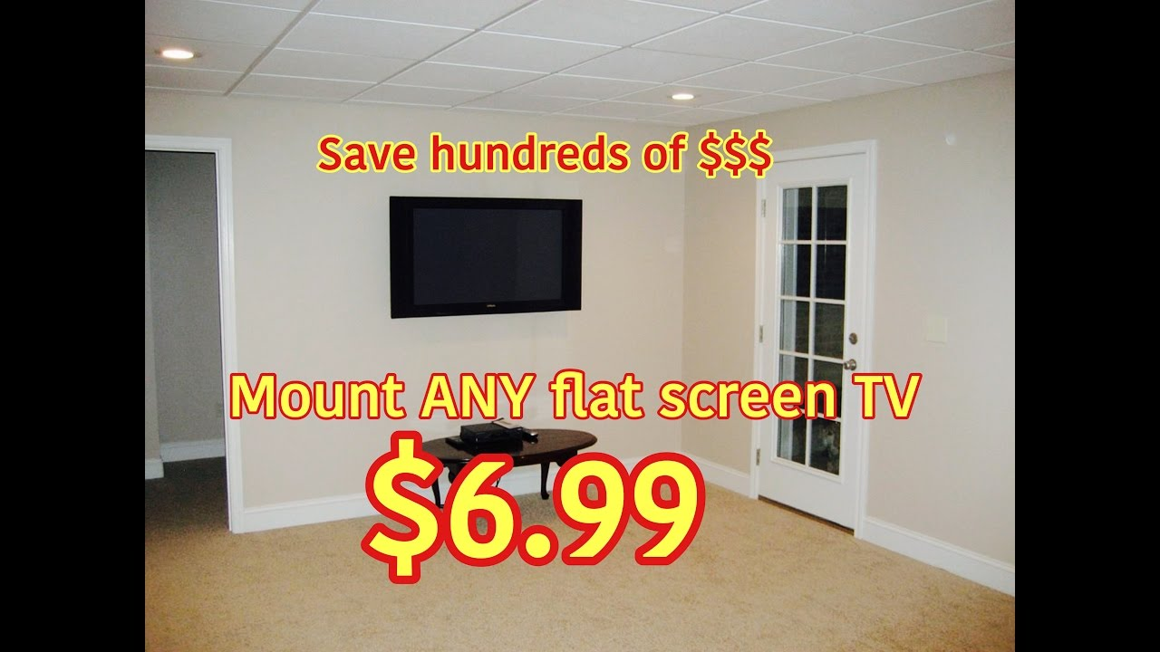 DIY Wall Mount ANY Flat Screen TV for only $6.99! How To ...