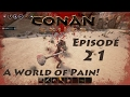 Lets Play Conan Exiles Episode 21 Scared Newbie