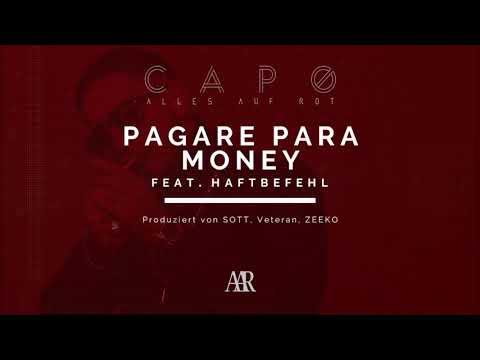 CAPO - PAGARE PARA MONEY ft. HAFTBEFEHL [Official Audio]
