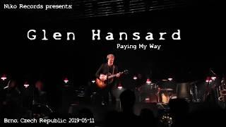 Glen Hansard - Paying My Way