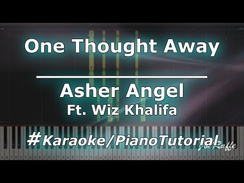 Asher Angel - One Thought Away Ft Wiz Kalifa KaraokePianoTutorialInstrumental