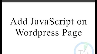 How to add JavaScript on Wordpress Page