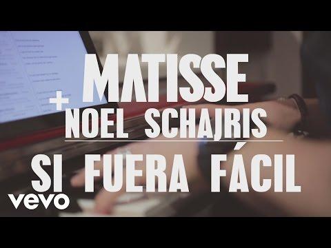 Matisse - Si Fuera Fácil (Acústico) ft. Noel Schajris
