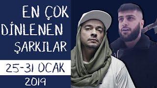 En Çok Dinlenen Şarkılar Türkiye Top 20 (25 - 31 Ocak 2019)