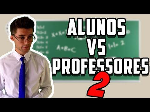 ALUNOS VS PROFESSORES 2