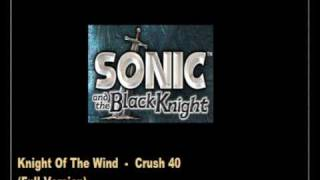Knight of The Wind - Crush 40 (Full Version)