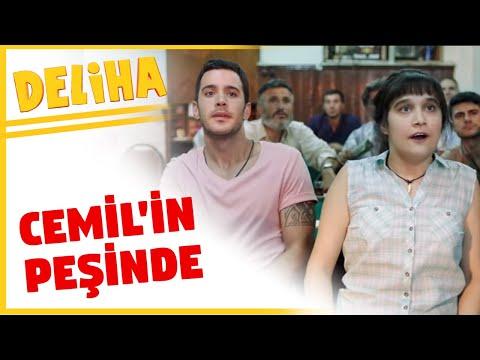 Deliha - Heryerde Cemil'in Peşinde