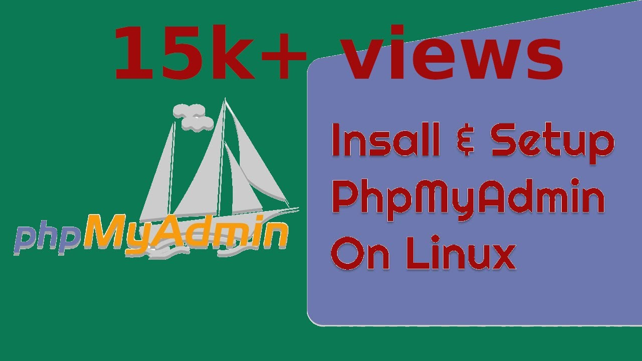 How to Install phpMyAdmin in Linux (Kali, Mint or Ubuntu)?