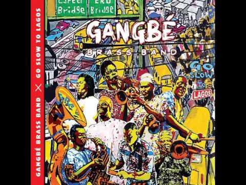 Gangbe Brass Band - Alissa