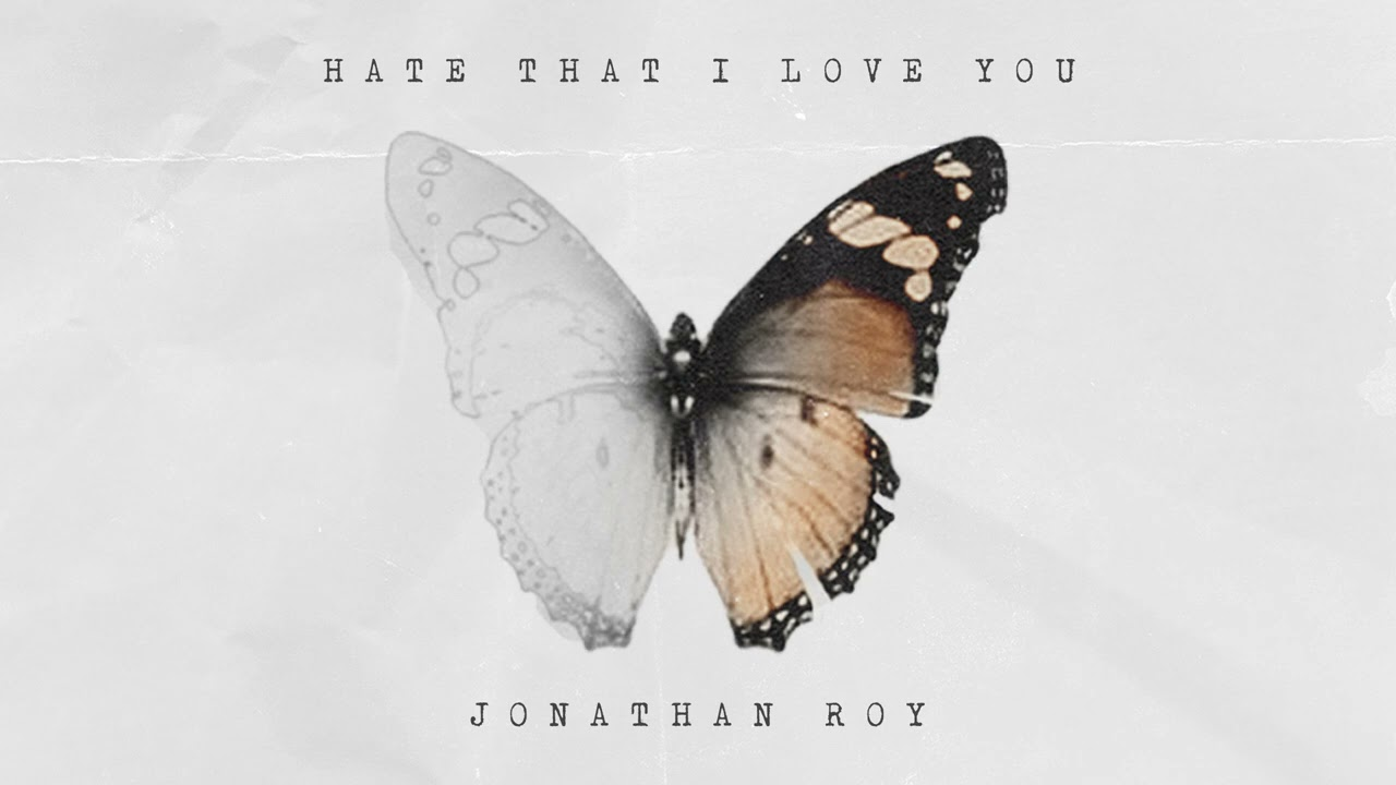 Jonathan Roy - Hate That I Love You (Official Audio)