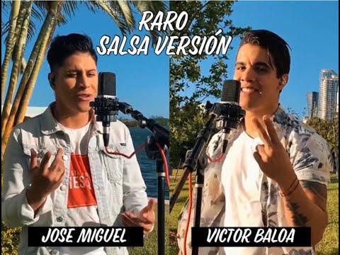 Chino & Nacho – Raro (Salsa Versión) – Victor Baloa & Jose Miguel