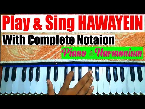hawayein---jab-harry-met-sejal---play-&-sing-(with-notation)---piano/harmonium---singing-lesson