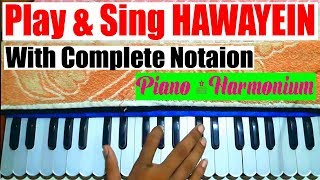 Hawayein - Jab Harry Met Sejal - Play & Sing (With Notation) - Piano/Harmonium - Singing Lesson