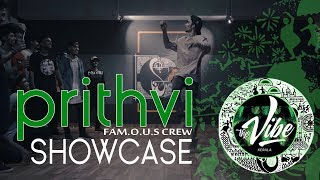Vibe Kerala 2018 - Prithvi Famous Crew | Showcase | Block Party | MMM Studio