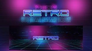 Photoshop Tutorial: Neon Retro/80s Theme Banner Design