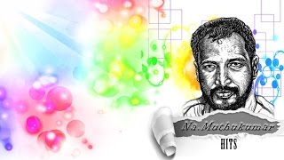 Na. Muthukumar Paadal Varigal - Jukebox | Tami Movie Lyricist | Audio Songs, Super Hits, Hit Songs