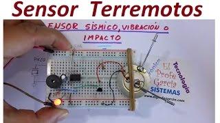 Sensor Sísmico, vibración o Impacto (Fácil de hacer)