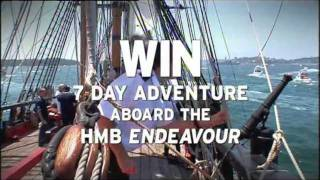 WIN the voyage of a lifetime on HMB Endeavour!