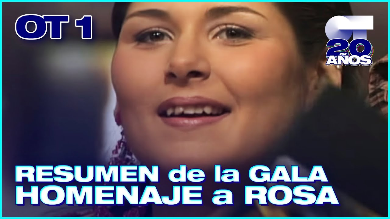 RESUMEN de la GALA HOMENAJE a ROSA LÓPEZ | OPERACIÓN TRIUNFO