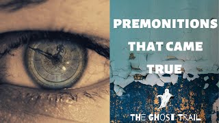 Premonitions - Dreams That Came True | The Ghost Trail