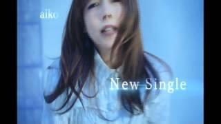 aikoが2011年2月3日に発売した26th single「戻れない明日」のCM。日本テ...